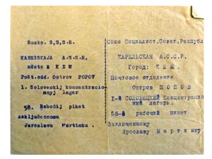 Envelope of a letter sent by Zdeňka Martínková to her husband Jaroslav at a labour camp on the Solovetsky Islands in the White Sea. Martínek served part of a 10-year term there in the early 1930s